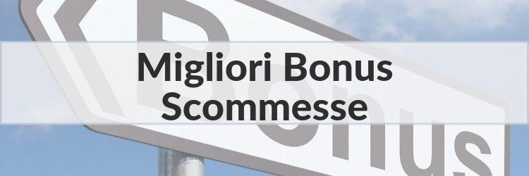 migliori bonus scommesse stranieri