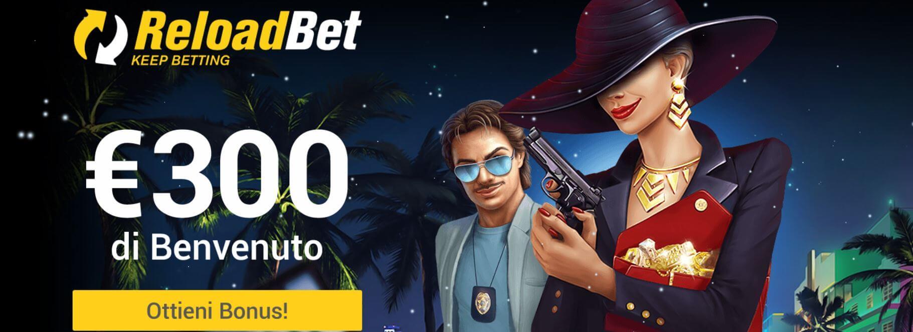 reloadbet casino bonus benvenuto