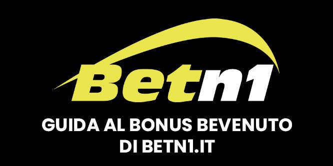 Come ottenere il bonus di benvenuto su Betn1
