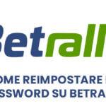 Come reimpostare la password su Betrally