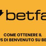 Come ottenere il bonus di benvenuto su Betfair