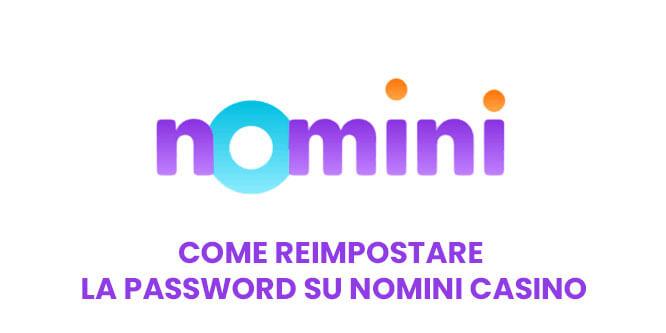 Come reimpostare la password su Nomini Casino