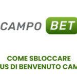 Come sbloccare il bonus di Benvenuto Campobet