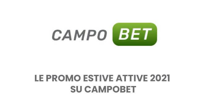 Le promo estive attive 2021 su Campobet