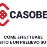 Come effettuare un deposito e un prelievo su Casobet