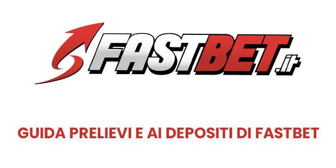 Guida prelievi e ai depositi di Fastbet
